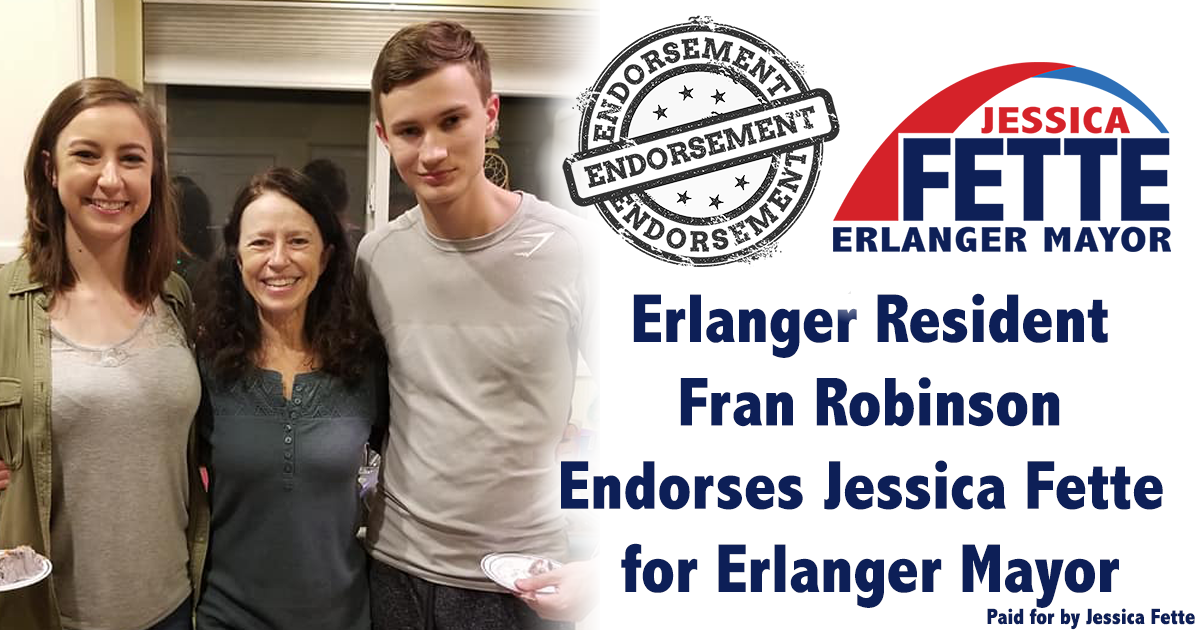 Enthusiastic, Organized and Caring - Why Fran Robinson Endorses Jessica Fette for Erlanger Mayor